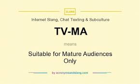 Suitable Meaning by What Does Tv Ma Mean Definition Of Tv Ma Tv Ma Stands For