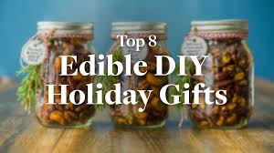 top 8 edible diy holiday gifts vega