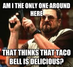 Mexican Food Memes - a very rare gg brain meme guy