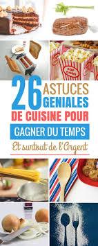 astuces en cuisine 26 géniales astuces de cuisine qui font gagner du temps et de l
