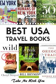 New York Times Travel by Top 10 Bestselling Usa Travel Books U2022 Take Me With You