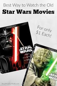 best way to watch the old star wars movies rent all the old star