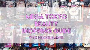 google tokyo tokyo japan beauty shopping guide with google maps and mega