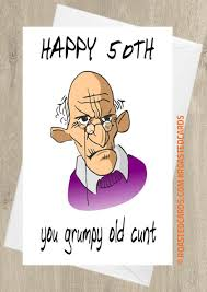 50th birthday cards happy 50th you grumpy 50th birthday card roasted