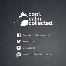 calm cool collected cool calm collected cccapparel twitter
