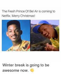 Bel Air Meme - the fresh prince of bel air is coming to netflix merry christmas