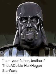 I Am Your Father Meme - 25 best memes about i am your father i am your father memes
