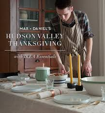 max daniel s thanksgiving with ikea essentials recipes