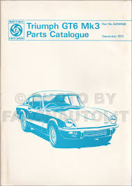 1967 1973 triumph gt6 and vitesse repair shop manual reprint
