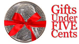 cheap gifts top five gifts five cents