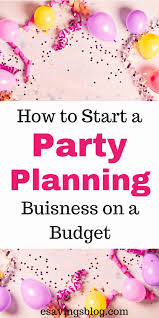 how to become an event planner how to start event planning business from home starting an lovely