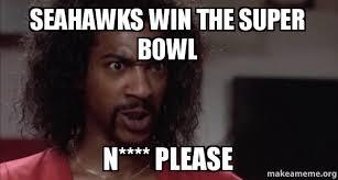 Sherman Meme - seahawks win the super bowl n please make a meme