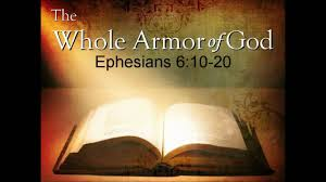 the whole armor of god ephesians 6 youtube