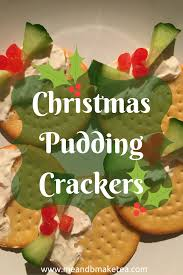 christmas pudding crackers easy to make cream cheese salad fussy