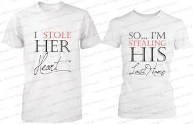 his hers gifts shirt i stole heart so i m stealing his i stole heart so
