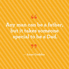 quotes about family 16 father u0027s day quotes to share with dad anne geddes dads and