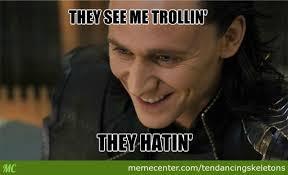 Facebook Troll Meme - trolling loki by tendancingskeletons meme center