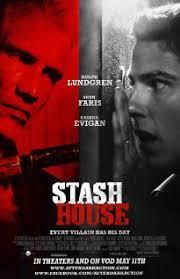 Stash House affiche