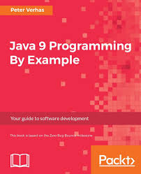 java 9 programming by example peter verhas 9781786468284 amazon