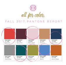 fall 2017 pantone colors on trend with pantone all for color