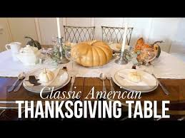 classic american thanksgiving table decorate with me
