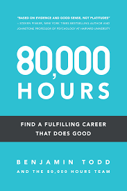 find a fulfilling career that does good 80 000 hours