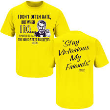 michigan wolverines fan gear michigan wolverines fans stay victorious anti buckeyes maize tee