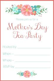 how to refuse an invitation mother u0027s day tea party invitation free printables