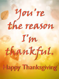 you re the reason happy thanksgiving card birthday greeting