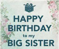 Happy Birthday Wishes To Big Happy Birthday To My Big Sister I Love You Betty Pinterest