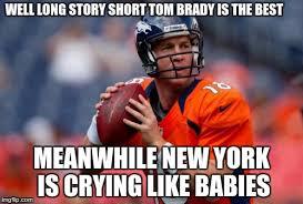 Tom Brady Omaha Meme - manning broncos memes imgflip