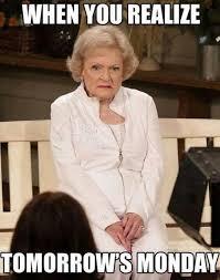Betty White Memes - betty white realize monday dailypicdump