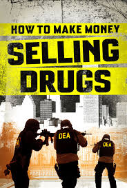 how to make money selling drugs 2013 movie