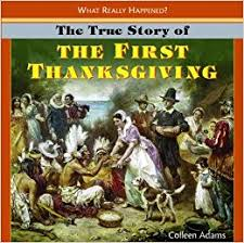 the true story of the thanksgiving what really happened