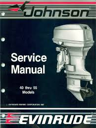 1988 johnson evinrude 40 thru 55 service manual pdf engines