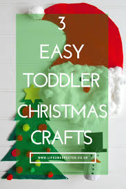 3 easy toddler christmas crafts toddlers crafts and toddler