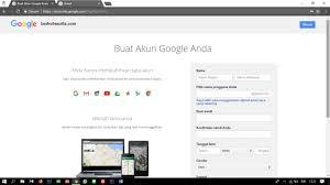 cara membuat akun gmail terbaru cara membuat email gmail melalui hp dan komputer dengan mudah