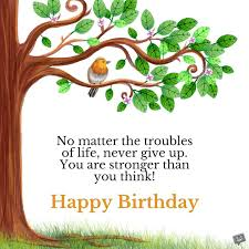 birthday wish tree inspirational and motivating birthday messages for my