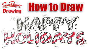 how to draw happy holidays in lettering