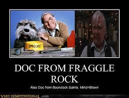 Fraggle Rock Meme - doc from fraggle rock very demotivational demotivational