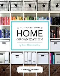 house design books uk the complete book of home organization book by abowlfulloflemons