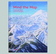 Maps Mind The Map U201c Ein Bildband über Karten Aus Dem Gestalten Verlag