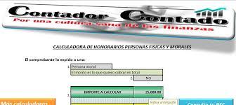 como calcular el sueldo neto mexico 2016 calculadora de honorarios personas físicas y morales contador contado