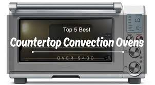 Waring Toaster Ovens Top 5 Best Countertop Convection Ovens Over 400