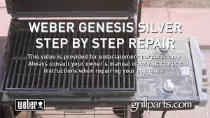weber genesis grill repair youtube