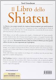 si e shiatsu il libro dello shiatsu guida pratica al massaggio amazon it saul