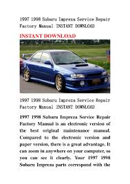 1997 1998 subaru impreza service repair factory manual instant downlo u2026