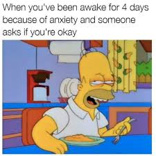 Anxiety Meme - 55 jokes about anxiety that will hit too close to home buzzfeed