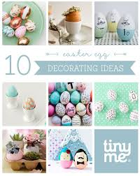 10 easter egg decorating ideas tinyme blog