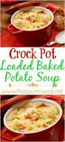 crock pot loaded baked potato soup recipe loaded baked potato